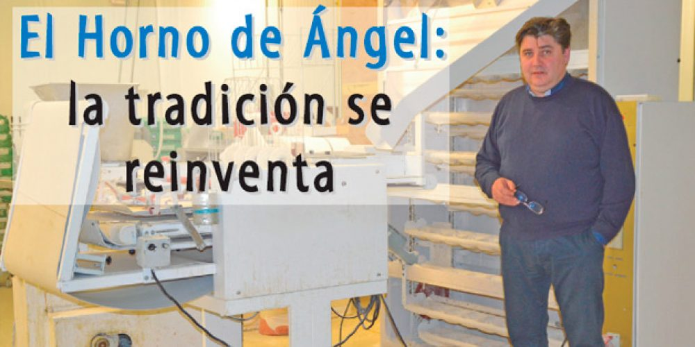 El Horno de Angel: La tradición se reinventa.